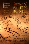 Secrets of the Dry Bones by Susan Rohrer