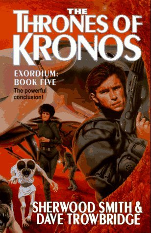 The Thrones of Kronos by Sherwood Smith