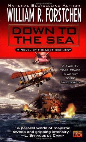 Down to the Sea (Lost Regiment, #9)