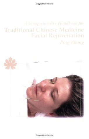 A Comprehensive Handbook for Traditional Chinese Medicine Fac... by Ping Zhang