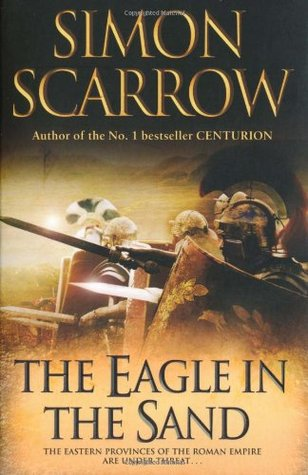 Free download The Eagle in the Sand (Eagle #7) by Simon Scarrow PDF