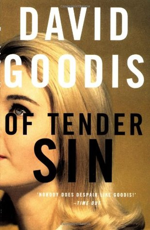 Of Tender Sin by David Goodis