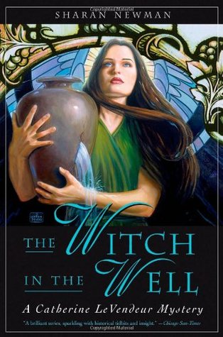 The Witch in the Well by Sharan Newman