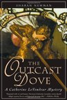 The Outcast Dove (Catherine LeVendeur, #9)