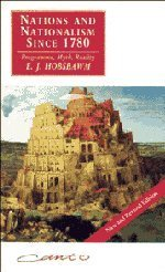 Nations and Nationalism since 1780 by Eric J. Hobsbawm