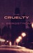 The Cruelty by S. Bergstrom
