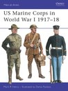 US Marine Corps in World War I 1917-18 (Men-at-Arms)