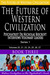 The Future of Western Civilization Series 1 Book 3 by Nicholas Beecroft