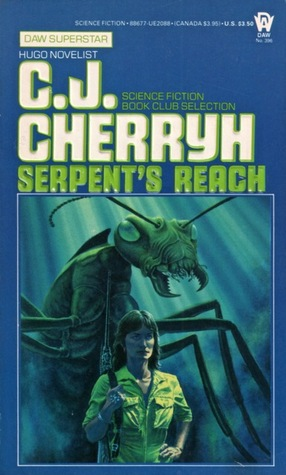 Serpent's Reach by C.J. Cherryh