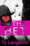 The Bet - A Red Hot Valentine