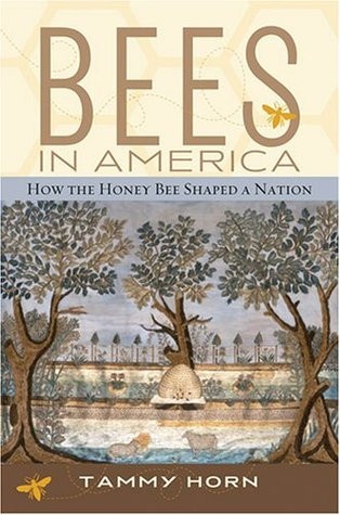 Bees in America by Tammy Horn