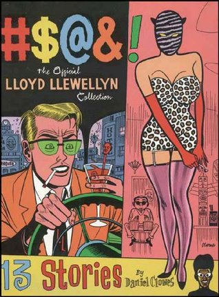 #$@&! The Official Lloyd Llewellyn Collection by Daniel Clowes