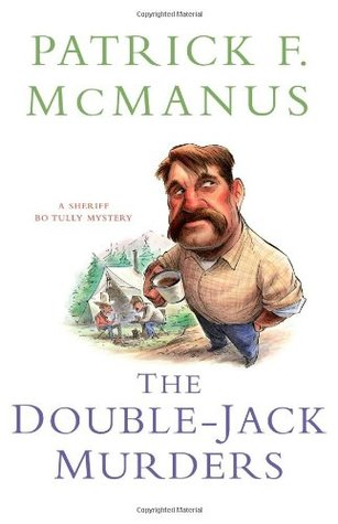 The Double-Jack Murders by Patrick F. McManus