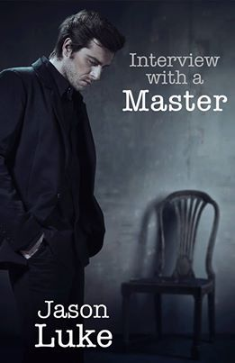 Interview with a Master (Interview with a Master, #1)