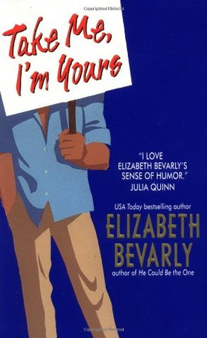 Take Me, I'm Yours by Elizabeth Bevarly