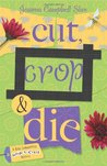 Cut, Crop & Die (Kiki Lowenstein Scrap-n-Craft Mystery, #2)