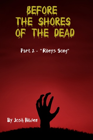 """Before The Shores of The Dead: """"Riley""""s Song"""" (Before the Shores of the Dead #2)"""" /><br>.</td></tr><tr><td><strong>Book"""