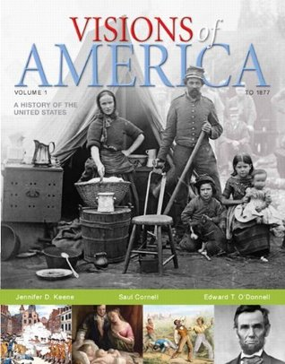 Visions of America: A History of the United States, Volume 1