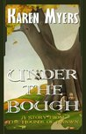 Under the Bough - A Virginian in Elfland (The Hounds of Annwn)