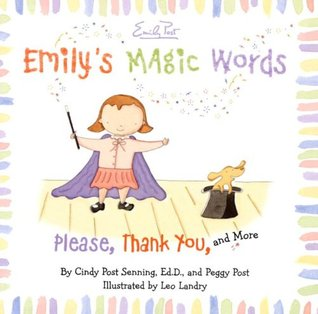 Emily's Magic Words by Cindy Post Senning