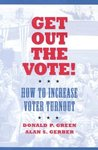 Get Out the Vote!: How to Increase Your Voter Turnout