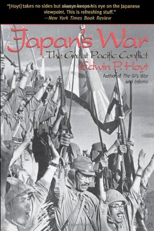 Japan's War by Edwin Palmer Hoyt