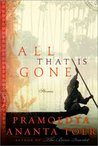 All That Is Gone: Stories