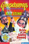 Bride of the Living Dummy (Goosebumps Series 2000, #2)