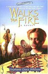 Walks The Fire (Prairie Winds, #1)