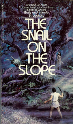 The Snail on the Slope by Arkady Strugatsky