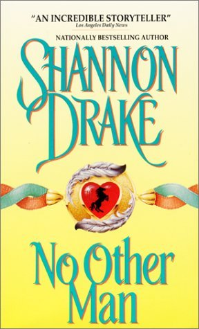 No Other Man by Shannon Drake