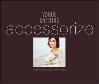 Vogue Knitting: Accessorize