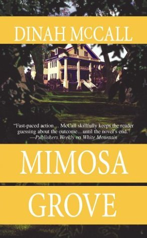 Mimosa Grove by Dinah McCall
