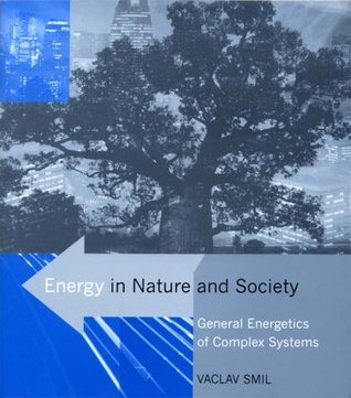 Energy in Nature and Society by Vaclav Smil