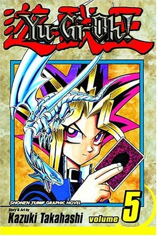 Yu-Gi-Oh! Vol. 5: The Heart of the Cards (Yu-Gi-Oh!, #5)