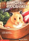Hamster in a Handbasket (Animal Ark, #16)