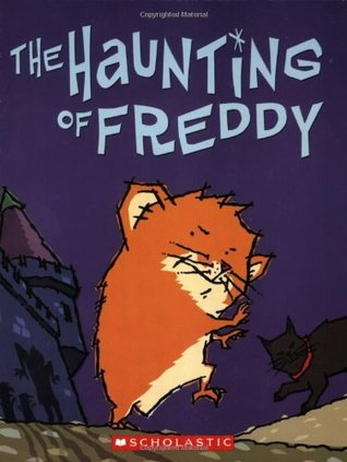 The Haunting Of Freddy by Dietlof Reiche
