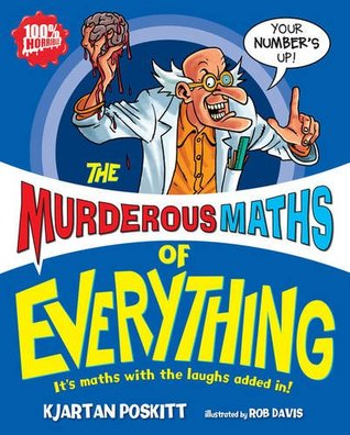 The Murderous Maths of Everything (Murderous Maths #13)