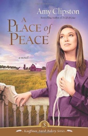 A Place of Peace by Amy Clipston
