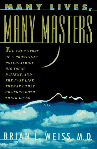 Many Lives, Many Masters by Brian L. Weiss