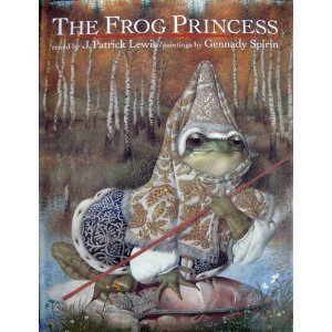 The Frog Princess by J. Patrick Lewis