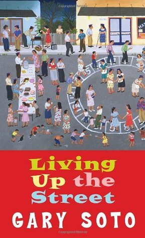 Living Up The Street by Gary Soto