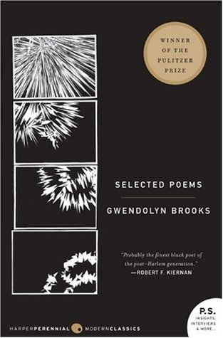Selected Poems by Gwendolyn Brooks