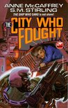 The City Who Fought (Brainship, #4)
