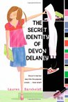 The Secret Identity of Devon Delaney (Devon Delaney, #1)