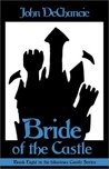 Bride of the Castle (Castle Perilous, #8)