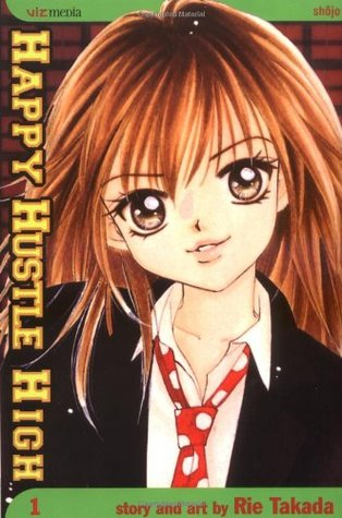 Happy Hustle High, Vol. 1 by Rie Takada
