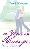 A Year In Europe (Love Stories: Year Abroad Trilogy, #1-3)