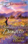 Somebody's Daughter by Rebecca Winters