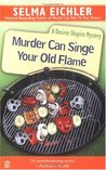 Murder Can Singe Your Old Flame (Desiree Shapiro Mystery #6)